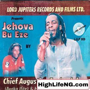 Chief Augustine Engine Igbo - Eselu Special (Jehova Bu Eze) | Egwu Ekpili Igbo Music Album