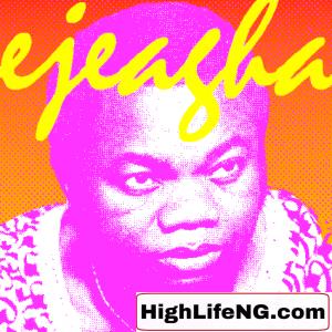 Mike Ejeagha -  Nyelu Nwa Ogbenye Aka