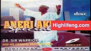 Dr Sir Warrior - Aneri Aku Special (Ana Eri Aku)