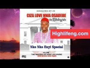 Ciza Love Nwa Osadebe - Nke Nke Enyi special