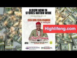 Ciza Love Nwa Osadebe - Digital Money
