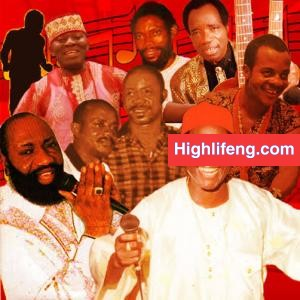 Who is the King of Highlife Music in Nigeria