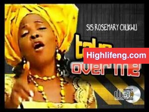Rosemary Chukwu Onumaegbu - Take Over Me (Album)