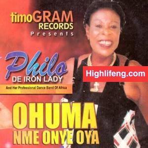 Philo De Iron Lady -  Onye Nwe Chukwu