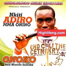 Onoko Nwa Nkwelle Ezunaka - Ndi Bulu Ebu | Latest Igbo Biafra Highlife Songs 2020