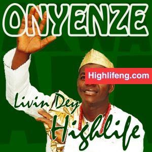 Chief Richard Onyenze Nwa Amobi - Onwe Ani Nwe Egwu
