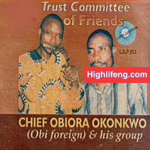 Chief Obiora Okonkwo (Obi Foreign) - Akiko Onoja Oboli | Igbo Traditional Music of Aguleri