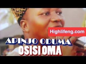 Apinjo Okenwa Oduma - Osisi Oma Special