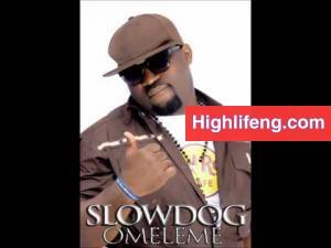 SlowDog - Omo Naija