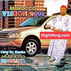 Chief Dr Emeka Morocco Maduka - Morocco Vision 2000