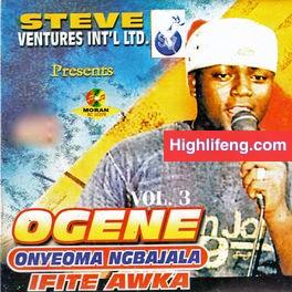Ogene Onyeoma  Ngbajala Ifite Awka - Ncha Mere (Vol. 3)