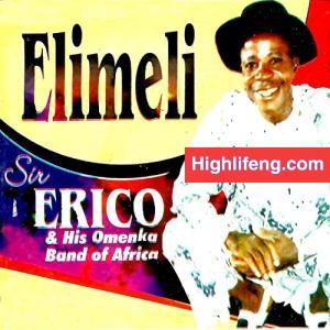 Sir Erico - Oje (Igbo Highlife Music)