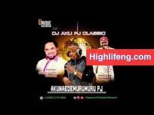 Prophet Chukwuemeka Odumeje & Onyeoma Tochukwu - Chiji aku (AKUNAEDEMURUMURU PJ)