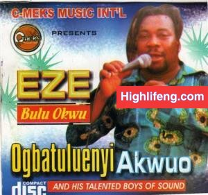List of Igbo Highlife Musicians Who are From NTEJE ABOGU in Anambra State | Top 10 Singers from Nteje