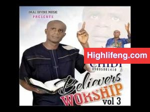 Evangelist Victorious Chidi - BELIEVERS WORSHIP (VOL 3) TRACK 4