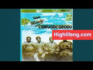 Chief Akunwafor Ezeigbo Obiligbo - Nwagboluiwe Medley