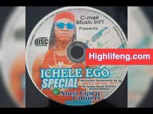 Prince Chizoba (Alusi Egwu Umuleri) - Ichele Ego Aguleri Special