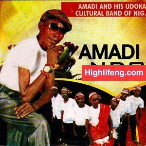 Amadi & His Udoka Cultural Band Of Nigeria - Amadi Ndo