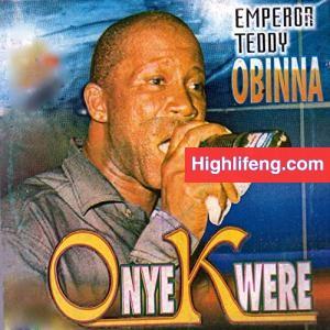 Emperor Teddy Obinna - Ihe Mmeru Ahu (Ihemeru Ahu)
