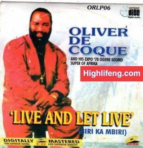 Chief Oliver De Coque - Biri Ka Mbiri (Live and Let's Live)