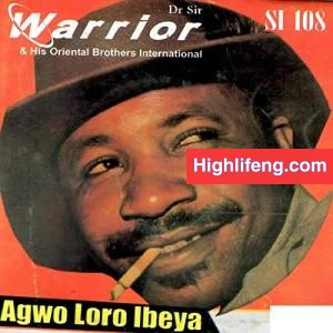 Dr Sir Warrior and Oriental Brothers - Nwa Enwe Nne