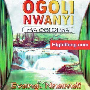 Evang. Nnamdi Ewenighi - Onye Ga Aburum Eze