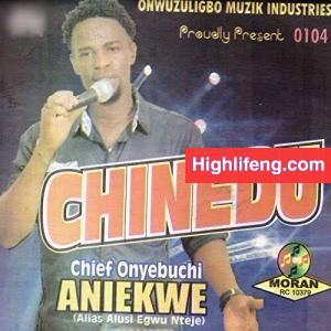 Chief Onyebuchi Alusi Egwu Nteje - Onyebuchi Onye Abor