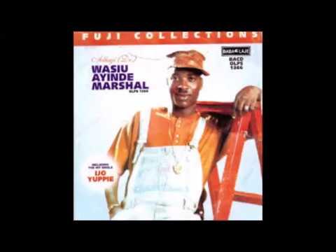 King Wasiu Ayinde Marshal - Fuji Collections (Complete Album) (Latest Fuji Music)
