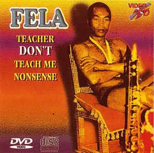 Fela Kuti - Teacher Do not Teach Me Nonsense (Lp) | Latest Yoruba JuJu Song 2020