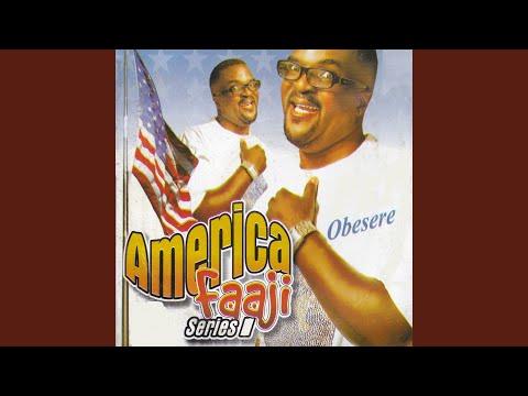 Abass Akande Obesere - America Faaji
