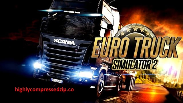 Euro Truck Simulator 2 Highly Compressed Full Game Free Download