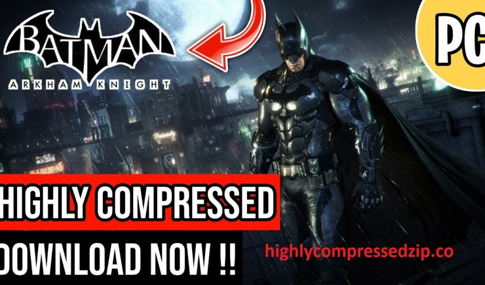Batman Arkham Knight PC Download Free Full Highly Compressed