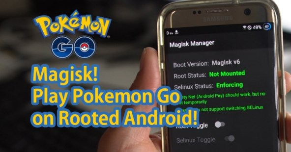 Image result for How to use Magisk to play Pokémon Go on rooted devices