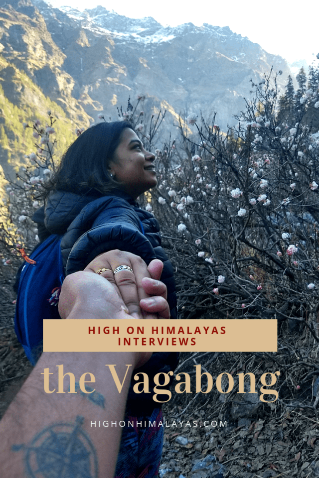 High on Himalayas Interviews debjani the vagabong #Himalayas #Interviews #India #Instagram #travel
