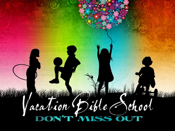 VBS Vacation Bible School Starts This Week