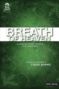 Breath of Heaven Cantata @ High Peak Baptist Church