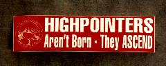 "Bumper Sticker (Static Cling) – ""Highpointers Aren't Born – They Ascend"""