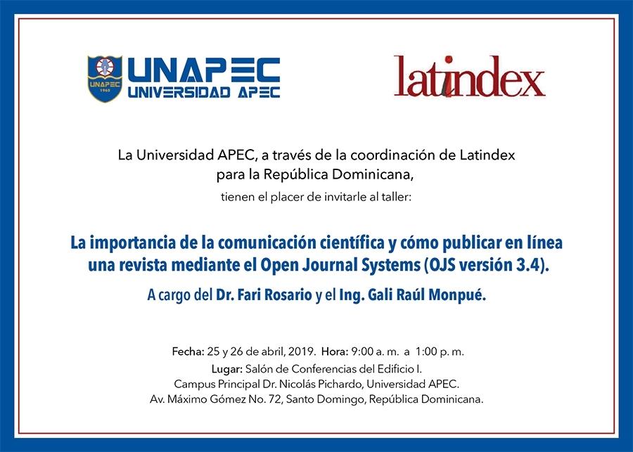 (APEC) Taller: la importancia de la comunicación científica y cómo publicar en línea una revista mediante el Open Journal system (OJS version 3.4)