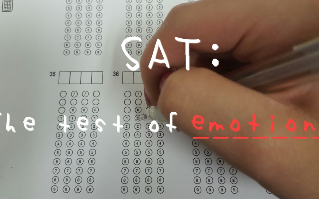 SAT: The test of emotions