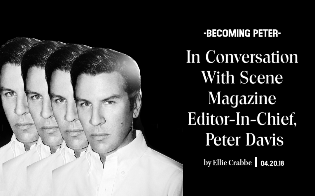 Scene Magazine Editor-In-Chief, Peter Davis, on the impact of the fashion industry