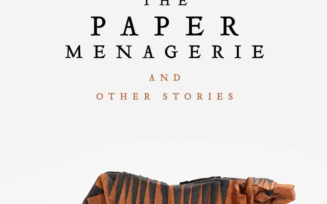 Review: 'The Paper Menagerie' is a must read for Asian Americans