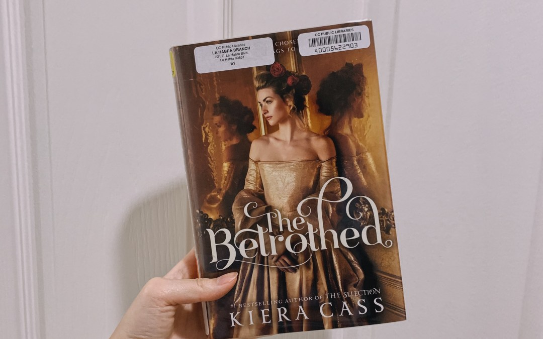 Review: Why 'The Betrothed' by Kiera Cass was a major letdown