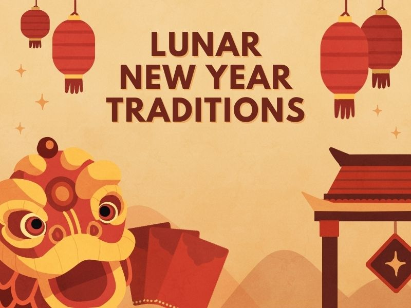 All about Lunar New Year traditions