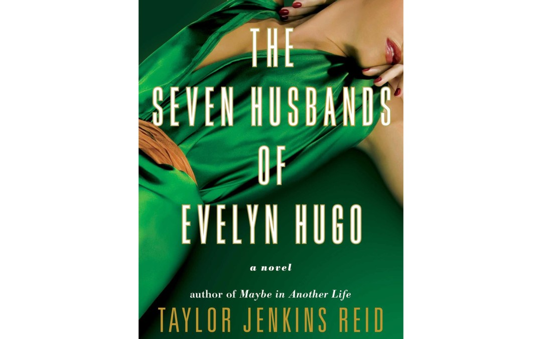 Review: 'The Seven Husbands of Evelyn Hugo' is a riveting tale of love and the price of fame