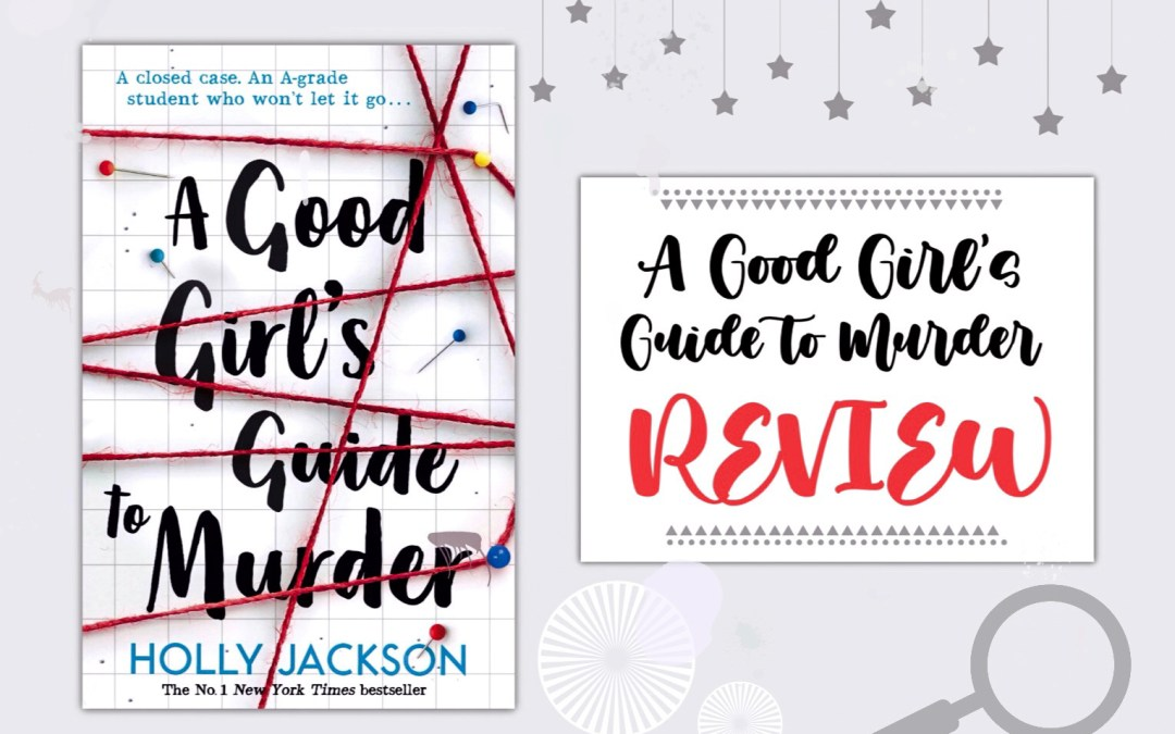 Review: Crime thriller novel 'A Good Girl's Guide to Murder' is irresistible