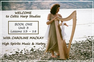 Celtic Harp Studies: Book 1, Unit 3