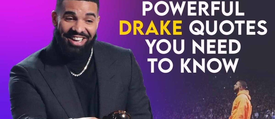 Drake Quotes for Success