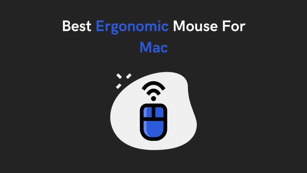 Best Ergonomic Mouse For Mac