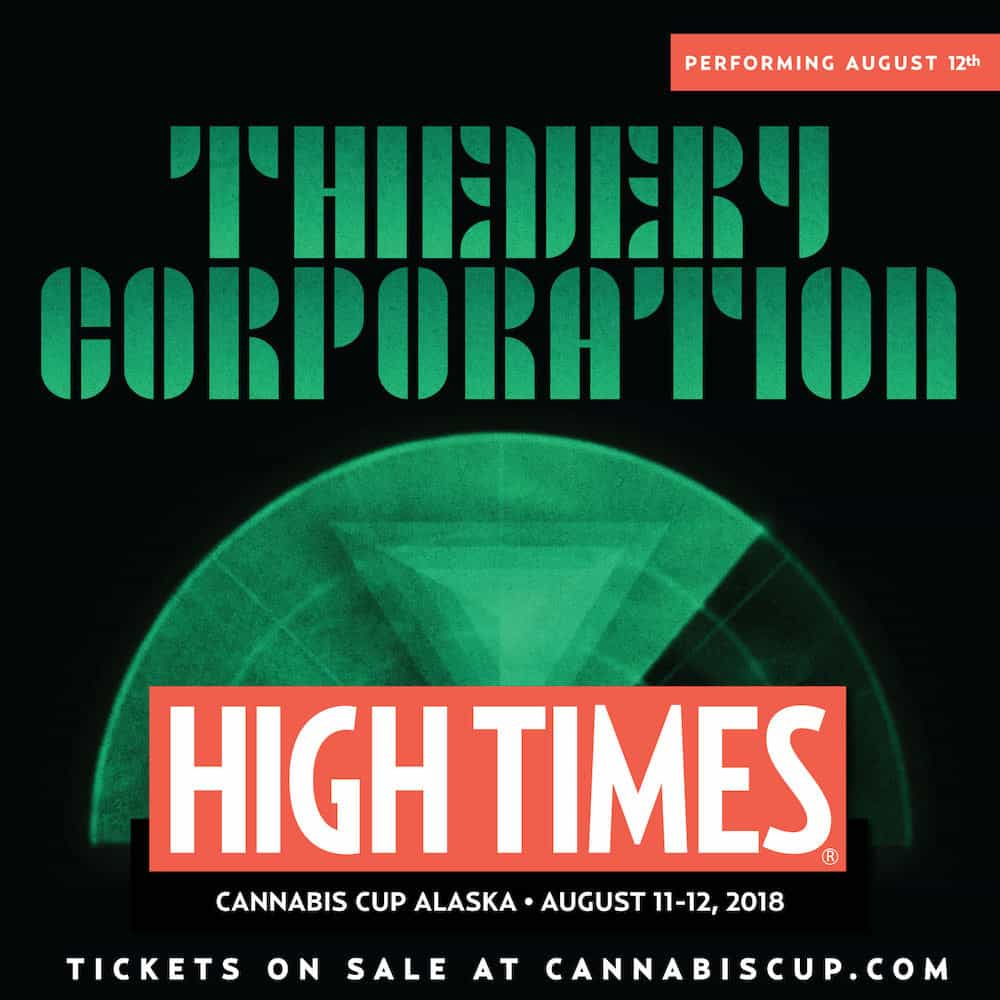 The Official Musical Line-Up For the 2018 Alaska Cannabis Cup