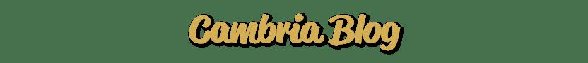 Cambria Blog